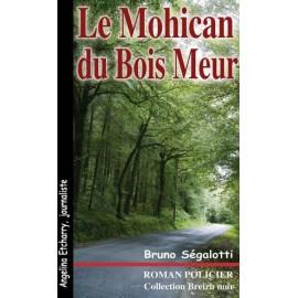 LE MOHICAN DU BOIS MEUR