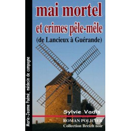 MAI MORTEL ET CRIMES PÊLE-MÊLE