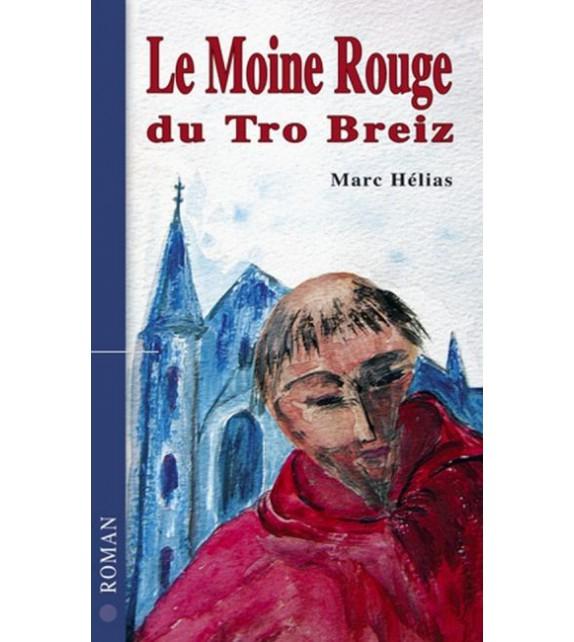 LE MOINE ROUGE DU TRO BREIZH