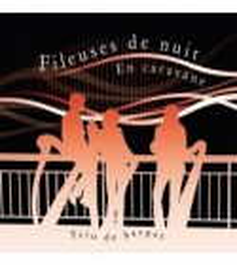 CD LES FILEUSES DE NUIT - EN CARAVANE