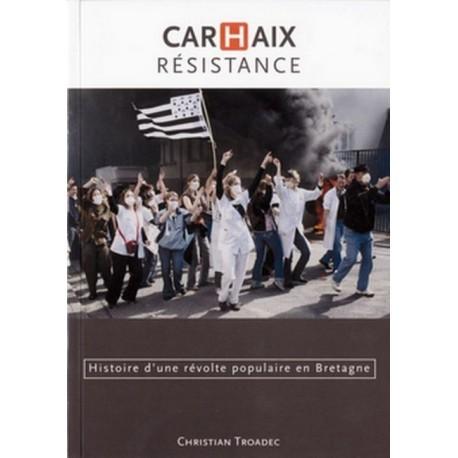 CARHAIX RESISTANCE