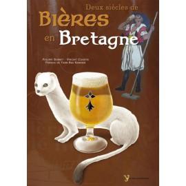 DEUX SIECLES DE BIERES EN BRETAGNE