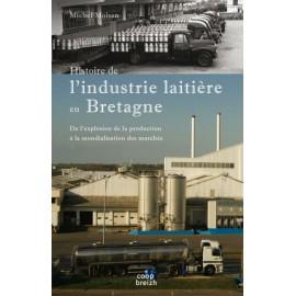 HISTOIRE DE L'INDUSTRIE LAITIERE EN BRETAGNE