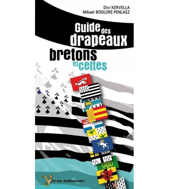 GUIDE DES DRAPEAUX BRETONS ET CELTES