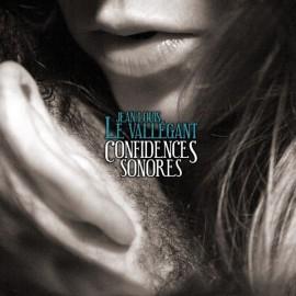 CD JEAN-LOUIS LE VALLEGANT - CONFIDENCES SONORES