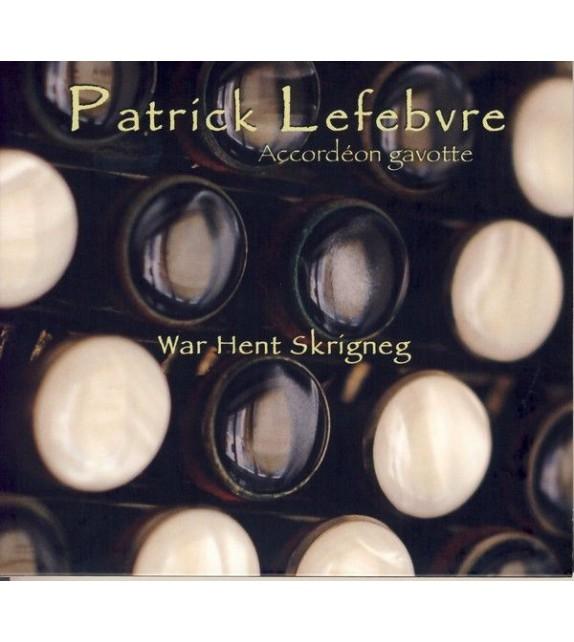 CD PATRICK LEFEBVRE - WAR HENT SKRIGNEG