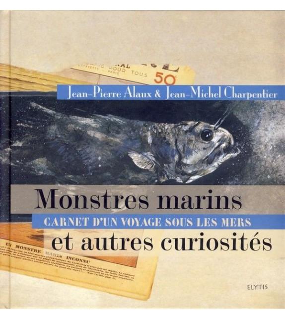 MONSTRES MARINS ET AUTRES CURIOSITES