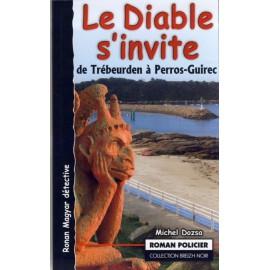 LE DIABLE S'INVITE - DE TREBEURDEN A PERROS-GUIREC