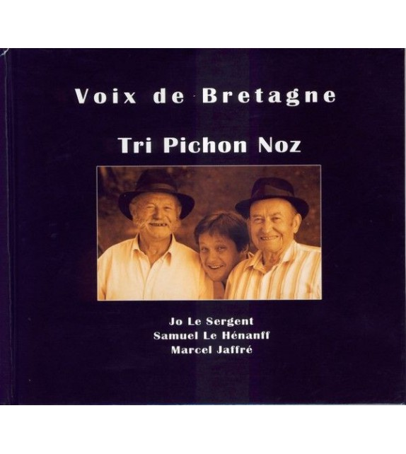 CD TRI PICHON NOZ Volume 1 - Voix de Bretagne