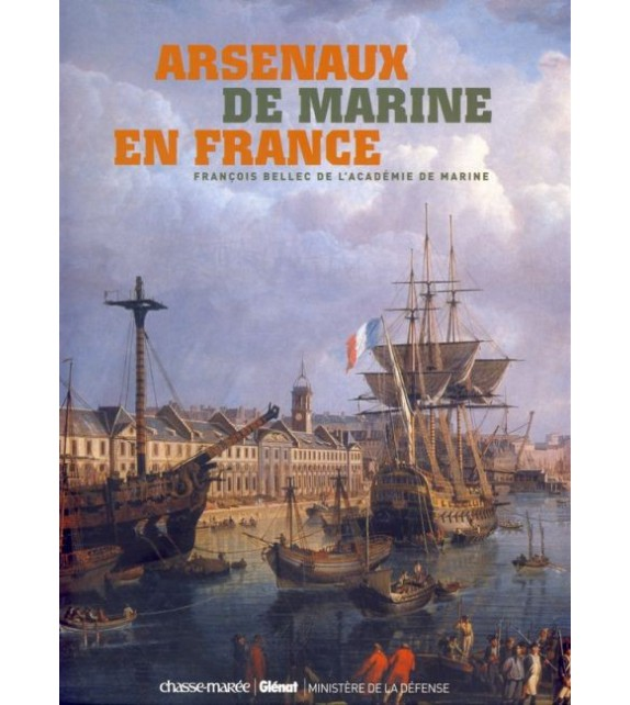 ARSENAUX DE MARINE EN FRANCE