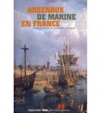 ARSENAUX DE MARINE EN FRANCE