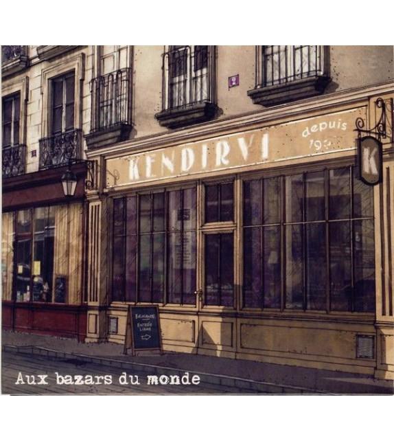 CD KENDIRVI - AUX BAZARS DU MONDE