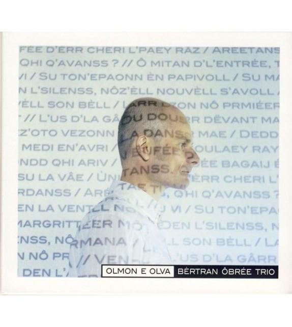 CD BERTRAN OBREE TRIO - OLMON E OLVA