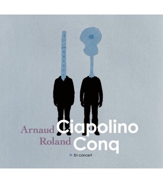CD ROLAND CONQ ET ARNAUD CIAPOLINO