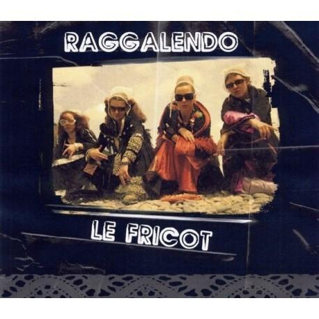 CD RAGGALENDO - LE FRIKO