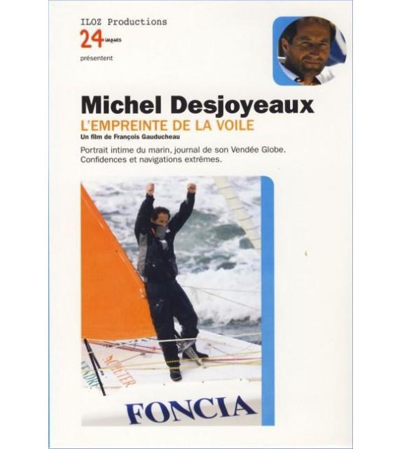 DVD MICHEL DESJOYEAUX - L'EMPREINTE DE LA VOILE