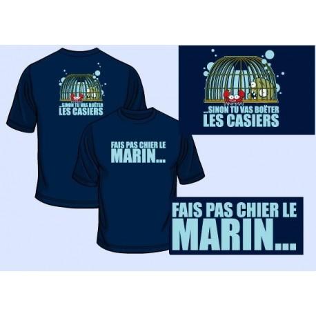 TEE SHIRT FAIS PAS CH... LE MARIN