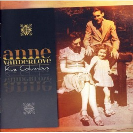 CD ANNE VANDERLOVE - RUE COLUMBUS