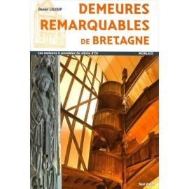 DEMEURES REMARQUABLES DE BRETAGNE - Les maisons à Pondalez du siècle d'Or