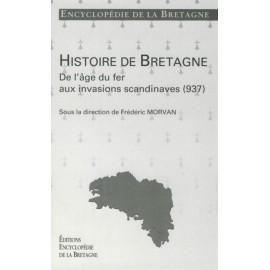 DE L'ÂGE DU FER AUX INVASIONS SCANDINAVES (936) - Encyclopédie de la Bretagne tome 2