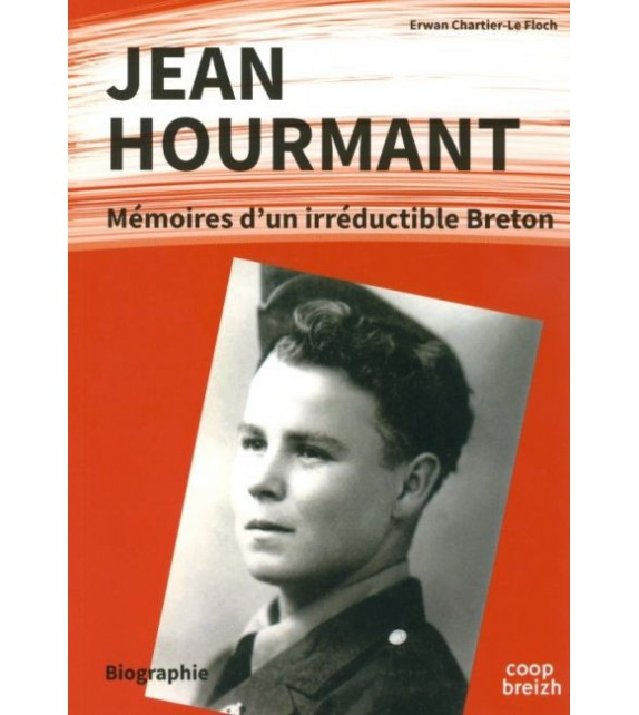 JEAN HOURMANT - Mémoires d'un irréductible breton
