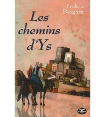LES CHEMINS D'YS