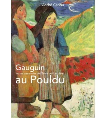 GAUGUIN et ses camarades de l'École de Pont-Aven AU POULDU