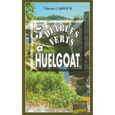 5 DIABLES VERTS À HUELGOAT