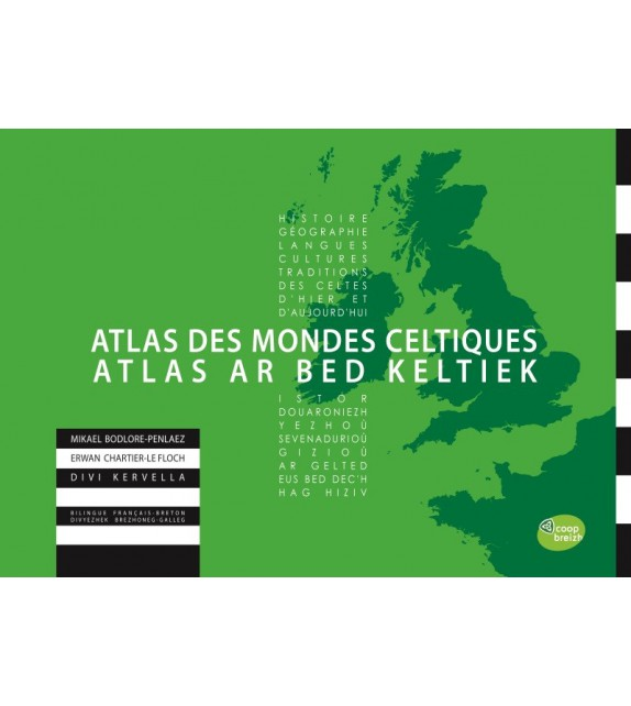 ATLAS DES MONDES CELTIQUES - ATLAS AR BED KELTIEK