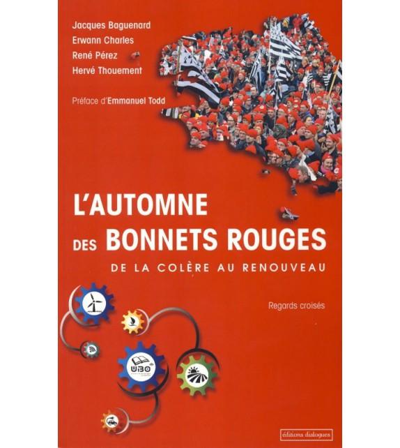 L'AUTOMNE DES BONNETS ROUGES DE LA COLÈRE AU RENOUVEAU