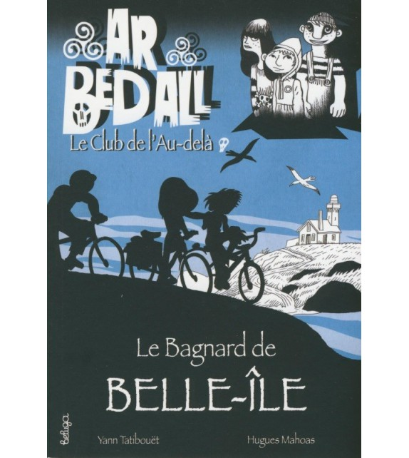 LE BAGNARD DE BELLE-ÎLE - Ar bed all ou le Club de l'Au-d