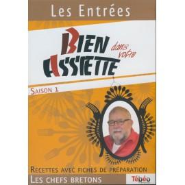DVD BIEN DANS VOTRE ASSIETTE - LES ENTRÉES (4015809)