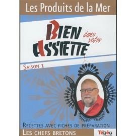 DVD BIEN DANS VOTRE ASSIETTE - LES PRODUITS DE LA MER