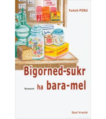 BIGORNED-SUKR HA BARA MEL