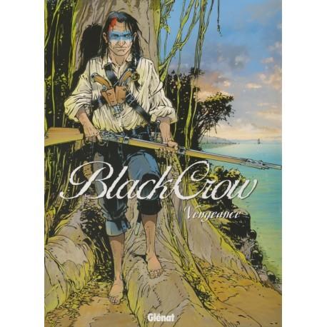 BLACK CROW - Tome 5 : Vengeance