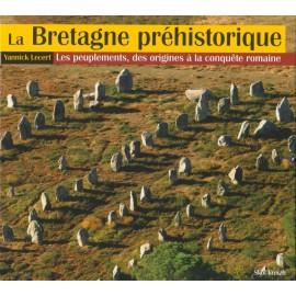 LA BRETAGNE PRÉHISTORIQUE