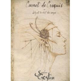 CARNET DE CROQUIS - LILY ET LA CLEF DES SONGES