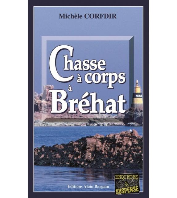 CHASSE À CORPS À BRÉHAT