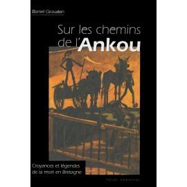 SUR LES CHEMINS DE L'ANKOU