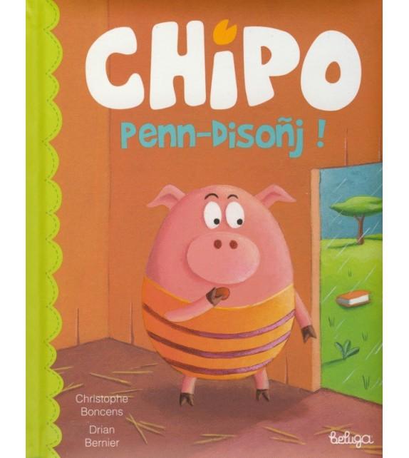 CHIPO PENN DISOÑJ ! (version bretonne)