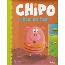 CHIPO TÊTE EN L'AIR ! (version française)