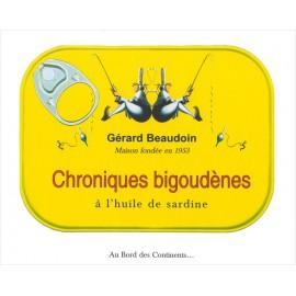 CHRONIQUES BIGOUDÈNES À L'HUILE DE SARDINE