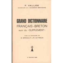 GRAND DICTIONNAIRE FRANÇAIS BRETON - DICTIONNAIRE VALLÉE