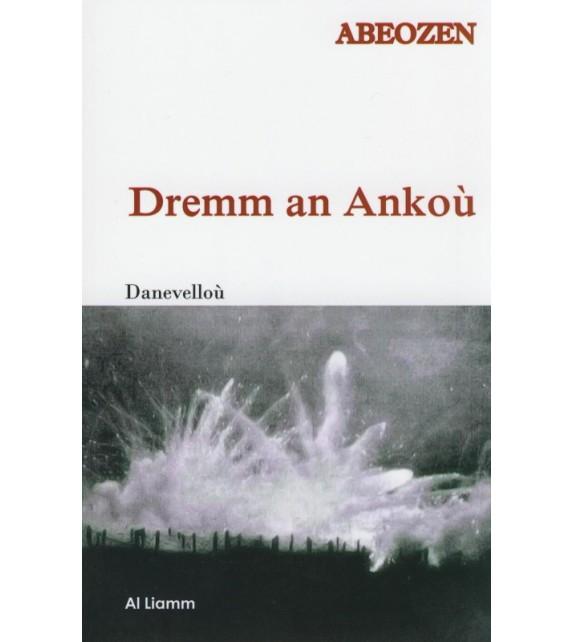 DREMM AN ANKOÙ - Danevelloù