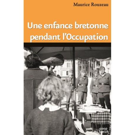 UNE ENFANCE BRETONNE PENDANT L'OCCUPATION