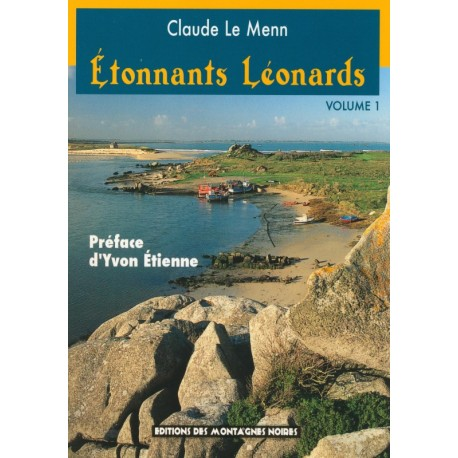 ÉTONNANTS LÉONARDS Volume 1