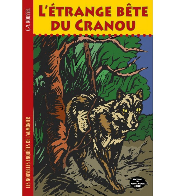 L'ÉTRANGE BÊTE DU CRANOU
