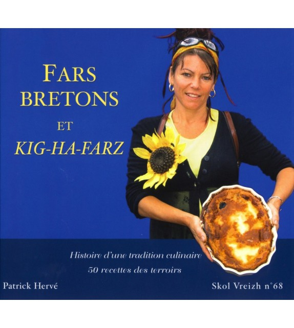 FAR BRETON KIG-HA-FARZ - Histoire d'une tradition culinaire.