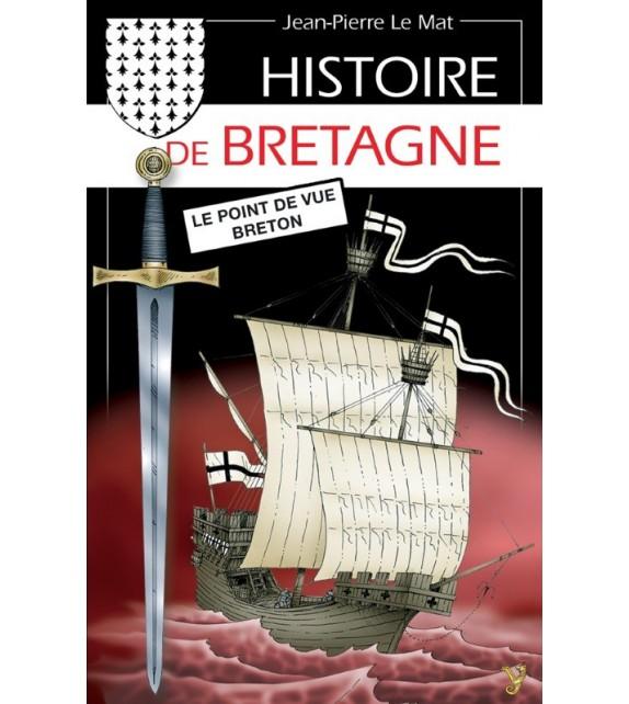 HISTOIRE DE BRETAGNE LE POINT DE VUE BRETON