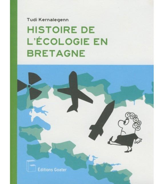HISTOIRE DE L'ÉCOLOGIE EN BRETAGNE